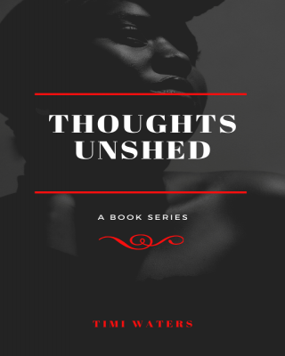 Thoughts Unshed