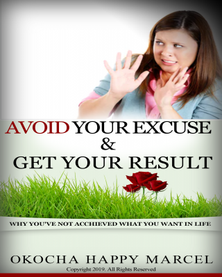 AVOID YOUR EXCUSE AND GET YOUR RESULT