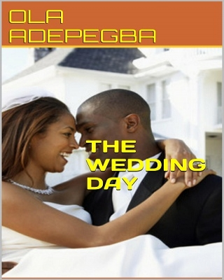 THE WEDDING DAY (THE COMPLETE STORY)