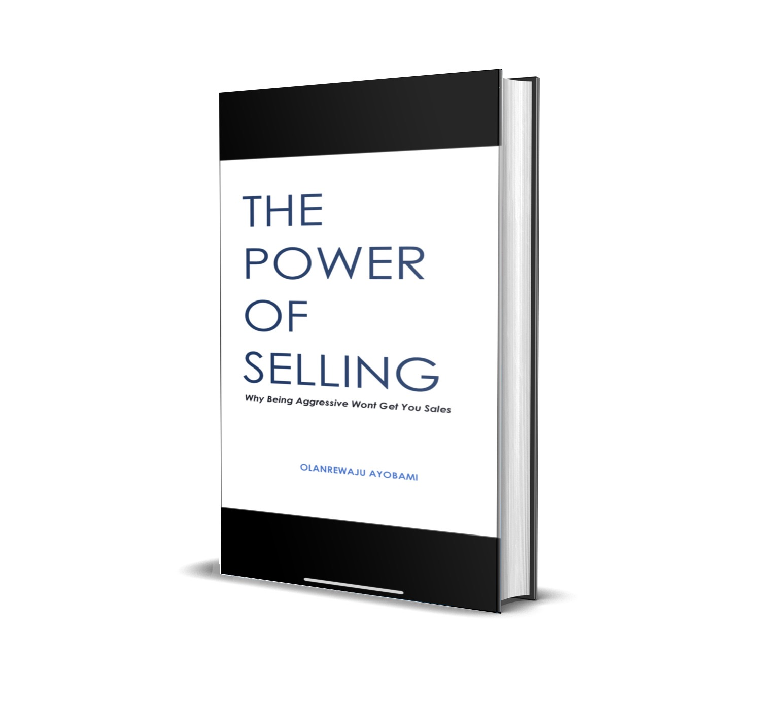 The Power of selling: why being aggressive won't get you sales