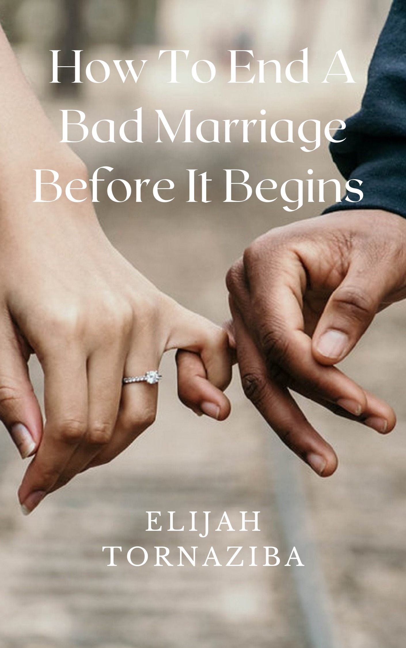 How To End A Bad Marriage Before It Begins