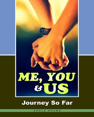 Me, You and Us (Journey So Far)