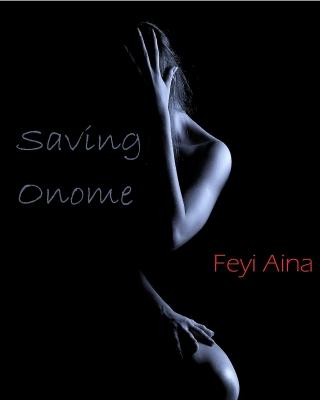 Saving Onome