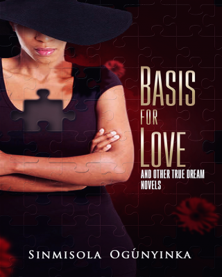 Basis for Love and other True Dream Novels