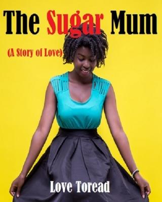 The Sugar Mum  (A story of love) ssr