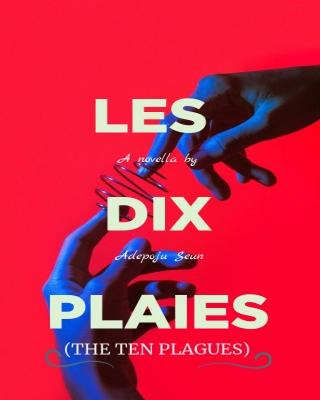 LES DIX PLAIES (The Ten Plagues)