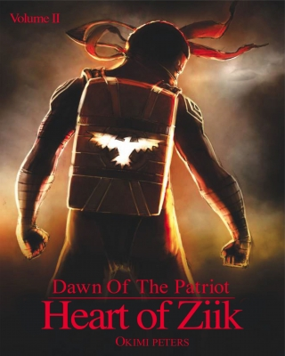 Dawn of the Patriot: Heart of Ziik 2