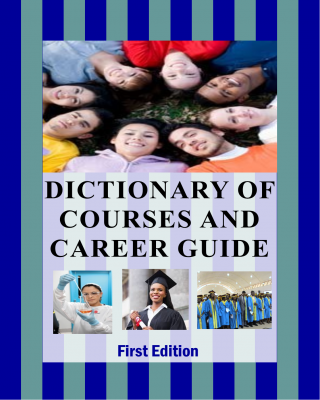 Dictionary of Courses and Career Guide