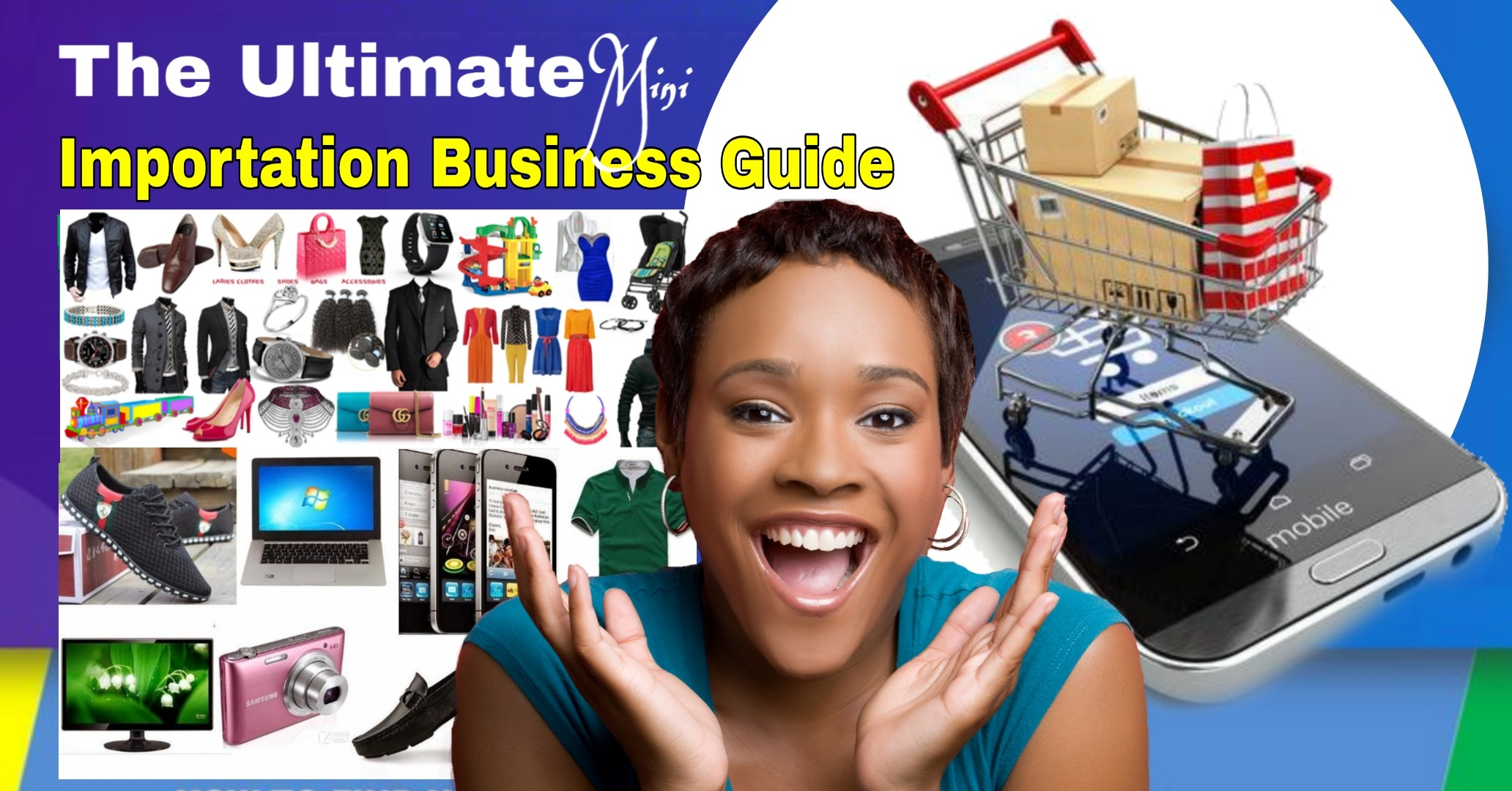 Ultimate (1688) Mini Importation Business Guide