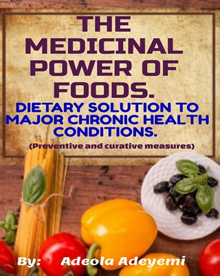 The Medicinal Power of Foods
