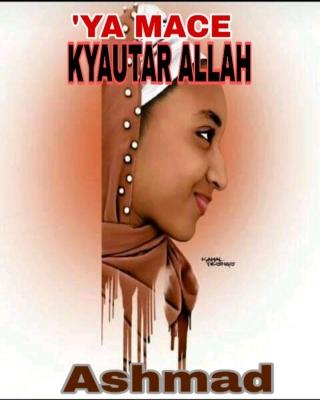 'YA MACE KYAUTAR ALLAH