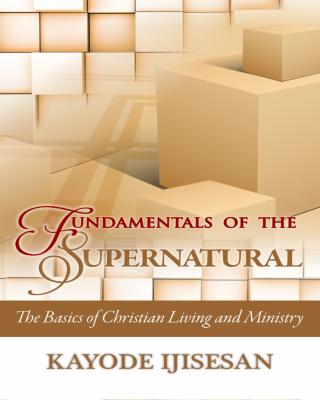 Fundamentals of the Supernatural