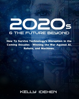 2020s And The Future Beyond