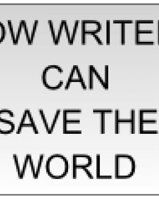 HOW WRITERS CAN SAVE THE WORLD by Badru Olaoluwa