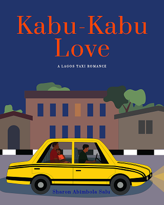 Kabu-Kabu Love: A Lagos Taxi Romance