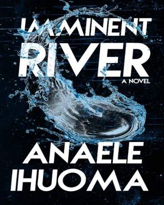 IMMINENT RIVER