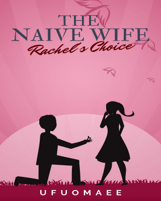 The Naive Wife - Rachel's Choice