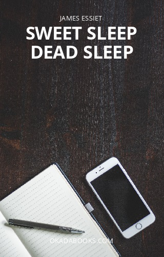 SWEET SLEEP DEAD SLEEP