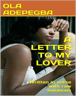 A LETTER TO MY LOVER