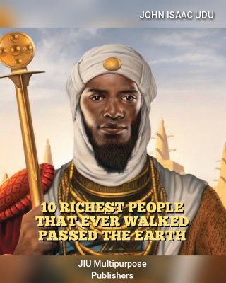 10 Richest People That Ever Walked Passed The Earth