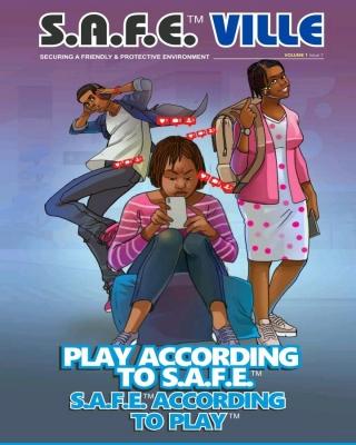 THE S.A.F.E™ VILLE FAMILY COMICS: PLAY  ACCORDING TO S.A.F.E™ , S