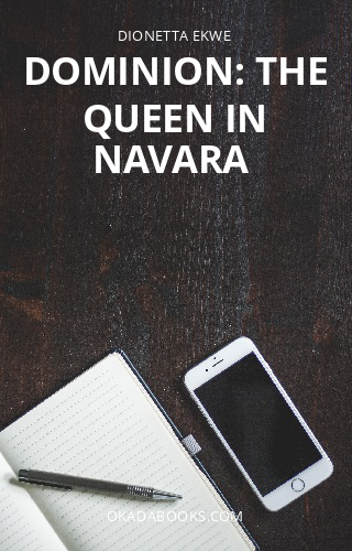 Dominion: The Queen in Navara