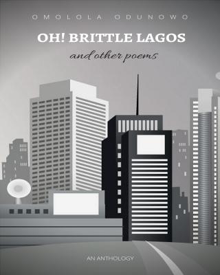 Oh! Brittle Lagos