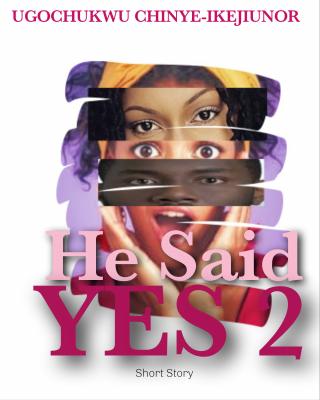 He Said Yes 2