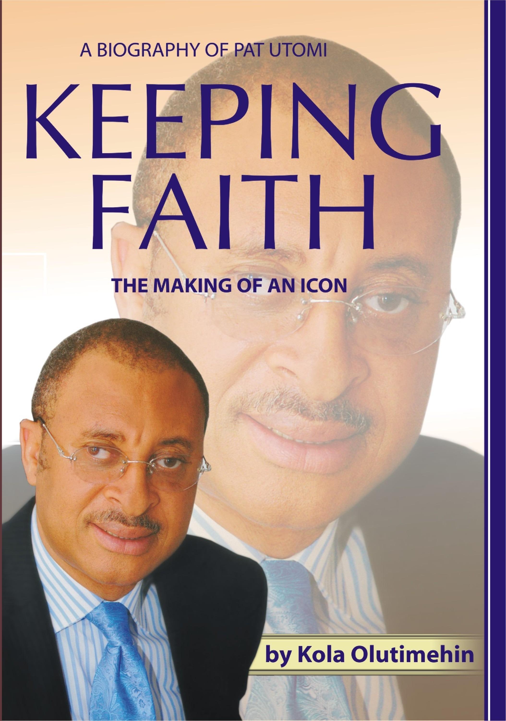 BIOGRAPHY OF PAT UTOMI - KEEPING FAITH