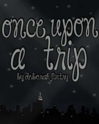 Once Upon a Trip