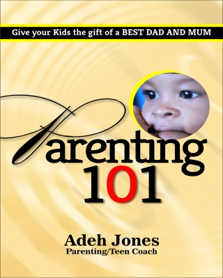 Parenting 101 By Adeh Jones ssr