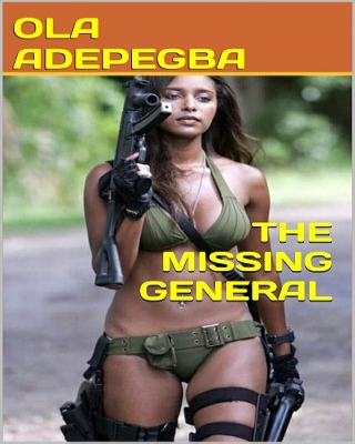 THE MISSING GENERAL