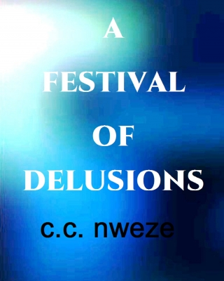 A Festival of Delusions