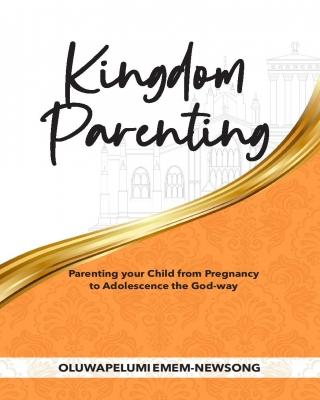 Kingdom Parenting