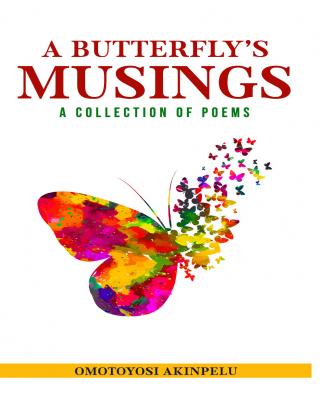 A Butterfly's Musings