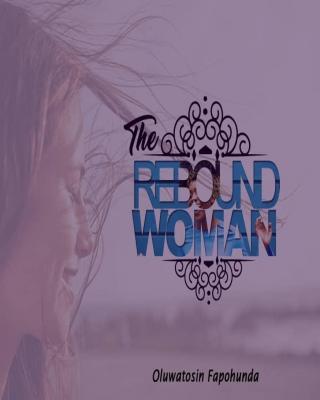 The Rebound Woman