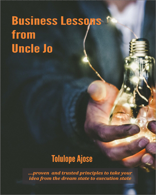Business Lessons from Uncle Jo