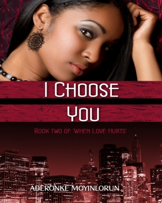 I Choose You(When Love Hurts, #2)