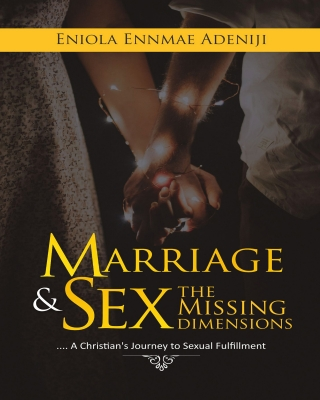 Marriage And Sex: The Missing Dimension - Adult Only (18+) ssr