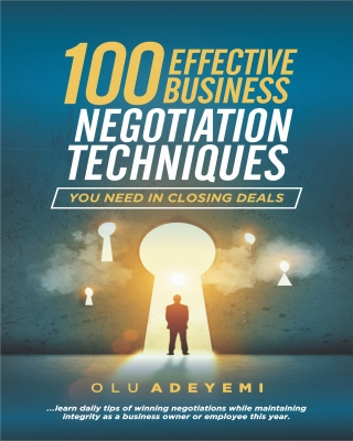100 Effective Business Negotiation Techniques you need in closing