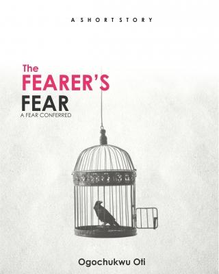 The Fearer's Fear