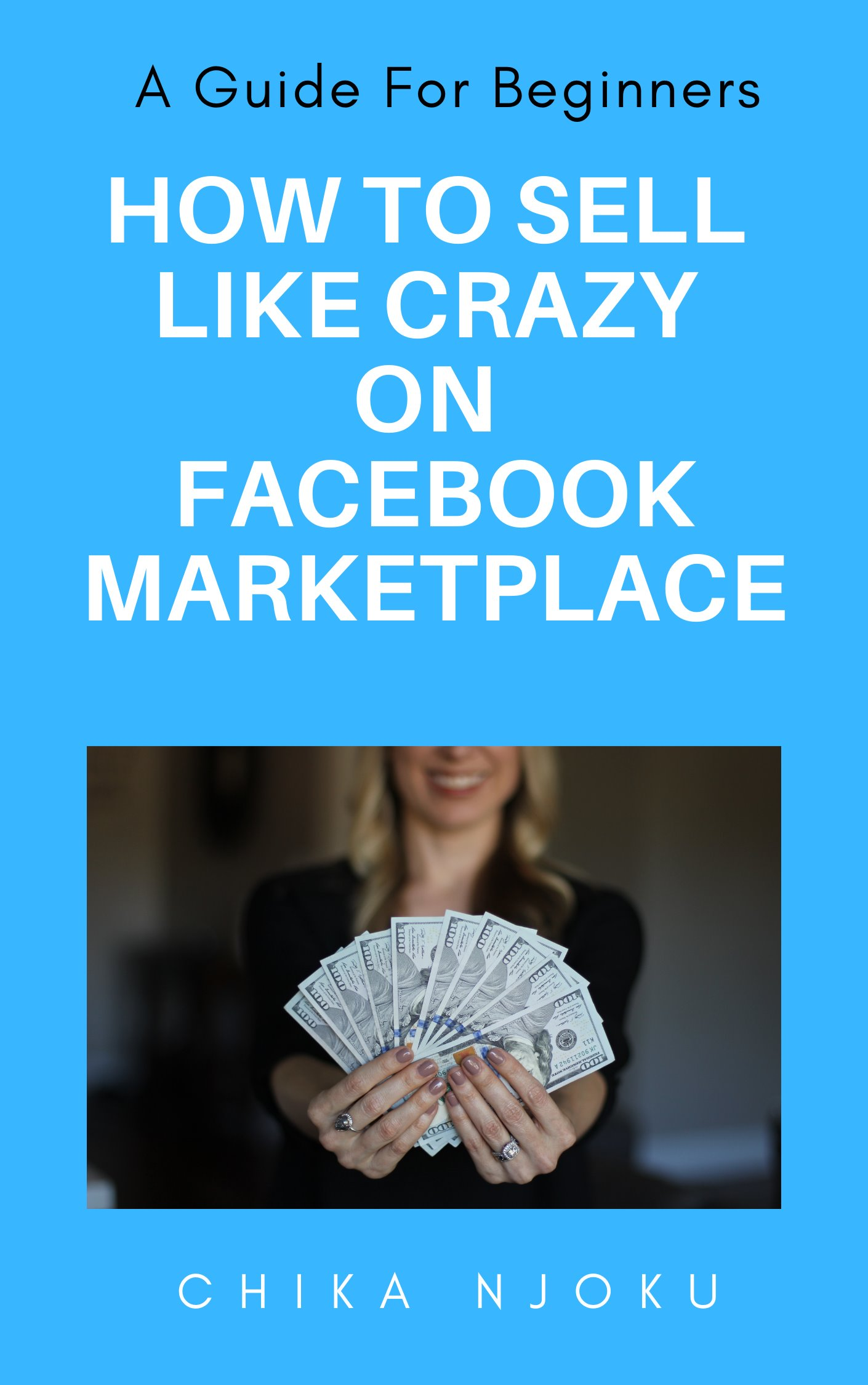 How to Sell Like Crazy On Facebook Marketplace