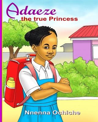 Adaeze the true Princess