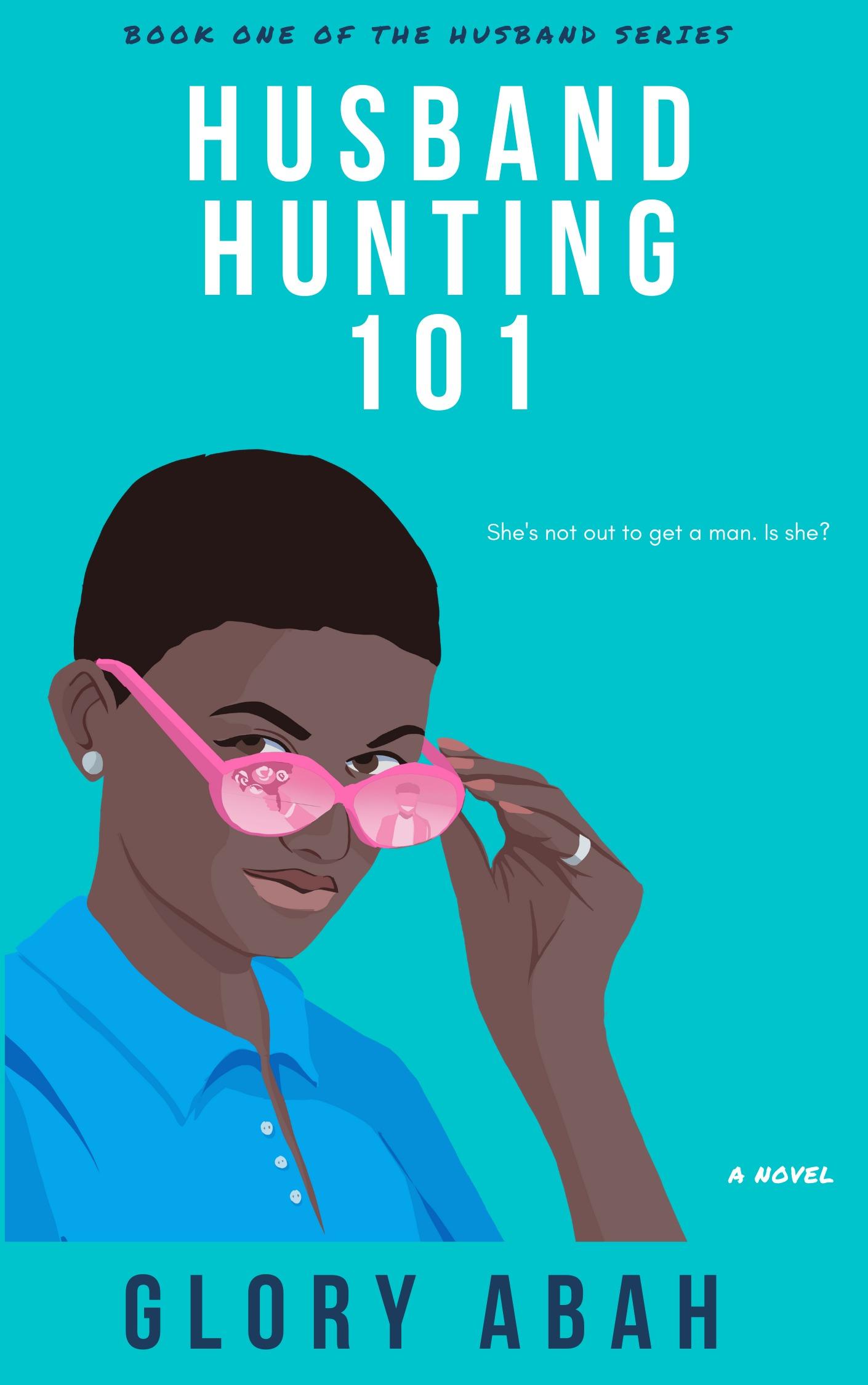 Husband Hunting 101