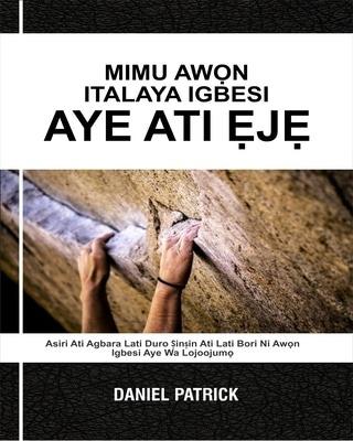Mimu Awọn italaya Igbesi aye ati Ẹjẹ.