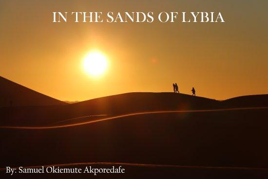 IN THE SANDS OF LIBYA