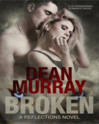 Broken (Reflections Volume 1)
