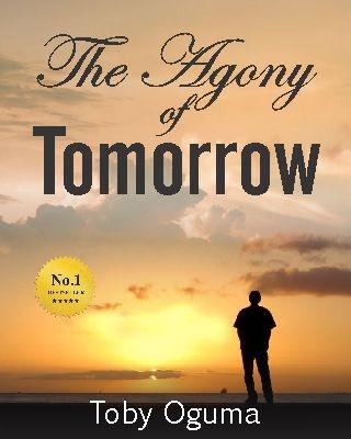 The Agony of Tomorrow