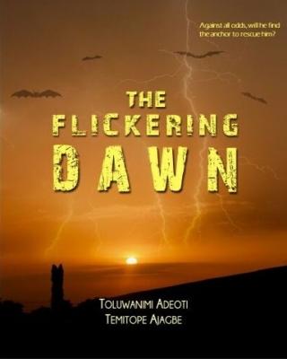 The Flickering Dawn