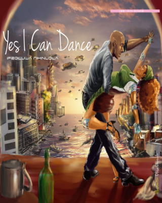 YES I CAN DANCE By IfeOluwa Nihinlola #omenana - Adult Only (18+) ssr